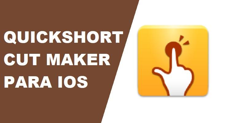 Descargar Quickshortcutmaker para iPhone
